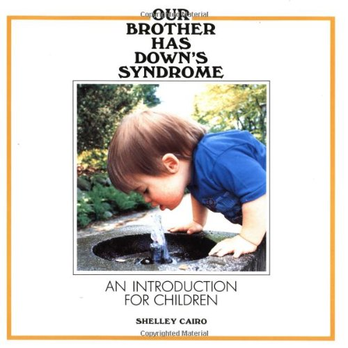 9780920303313: Our Brother Has Down's Syndrome