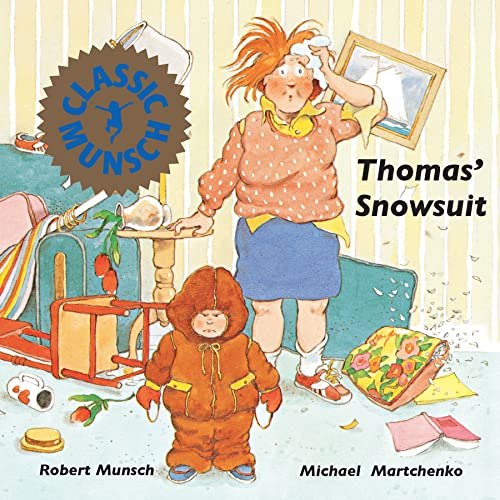 9780920303337: Thomas' Snowsuit (Munsch for Kids)