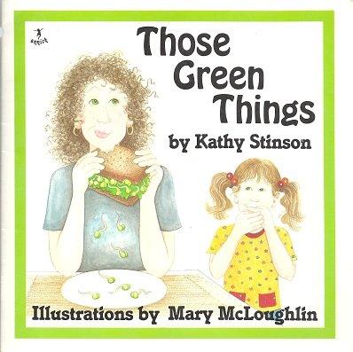 Those Green Things: Kathy Stinson
