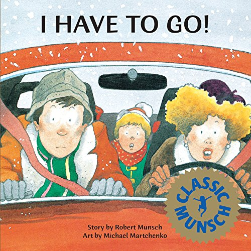 I Have to Go! (Paperback)