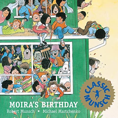 9780920303832: Moira's Birthday (Munsch for Kids)