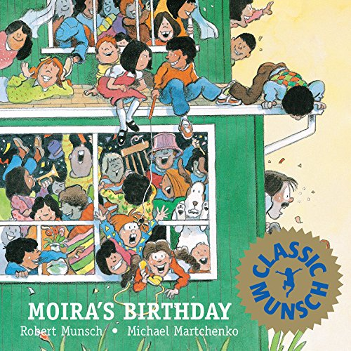 9780920303856: Moira's Birthday (Munsch for Kids)