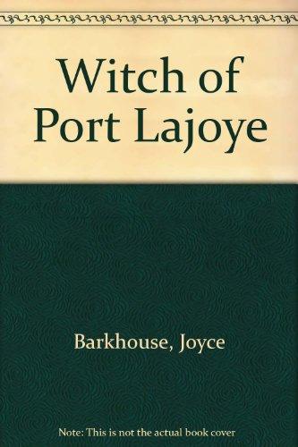 Witch of Port Lajoye (9780920304266) by Joyce Barkhouse