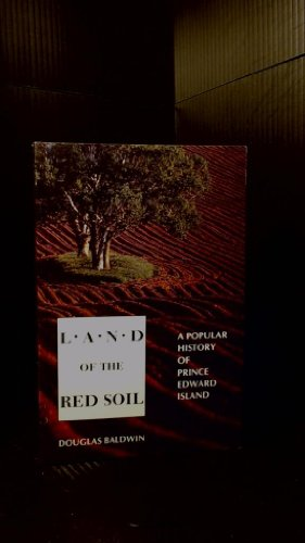 Land of the Red Soil: Douglas Baldwin