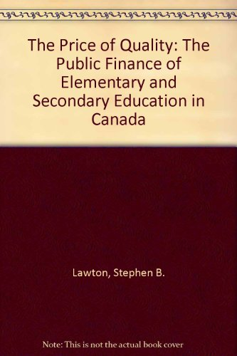 The Price of Quality: The Public Finance: Stephen B. Lawton