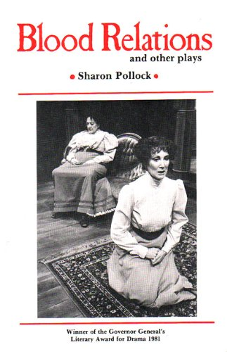 9780920316252: Blood Relations: And Other Plays (Prairie Play)