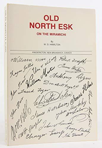 Old North Esk on the Miramichi: Hamilton, W. D