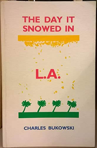 9780920348628: Day It Snowed in L A
