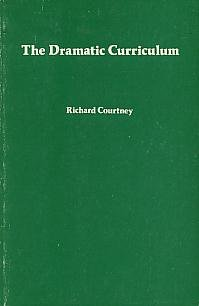 9780920354063: The Dramatic Curriculum [Paperback] by Courtney, Richard
