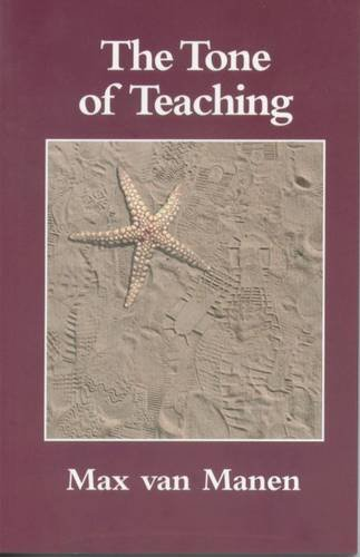 9780920354506: The Tone of Teaching: The Language of Pedagogy