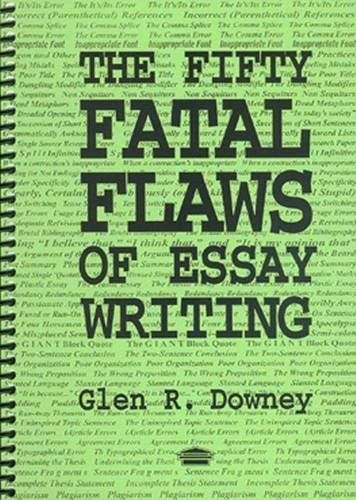 9780920354513: The Fifty Fatal Flaws of Essay Writing