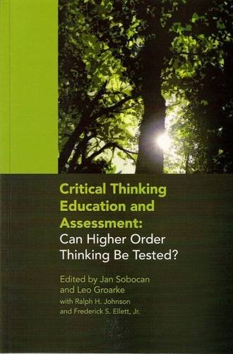 9780920354667: Critical Thinking Education and Assessment: Can Higher Order Thinking be Tested?