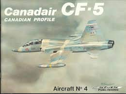 9780920375020: Canadair CF-5 - Canadian Profile, Aircraft No. 4