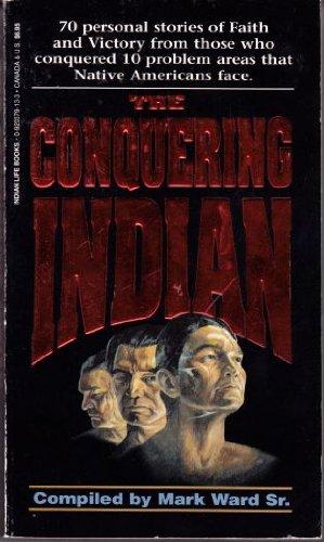 9780920379134: Conquering Indian