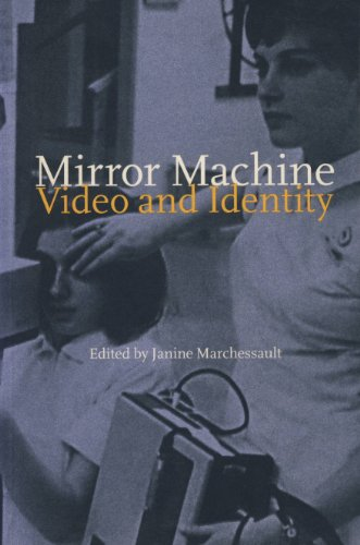 Mirror Machine: Video in the Age of Identity