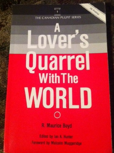 9780920413265: A Lover's Quarrel With the World