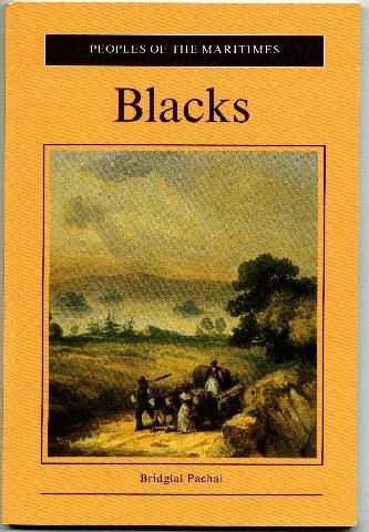 Blacks (People of the Maritimes): Pachai, Bridglal