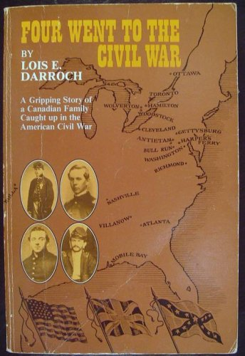 Four Went to the Civil War: Darroch, Lois