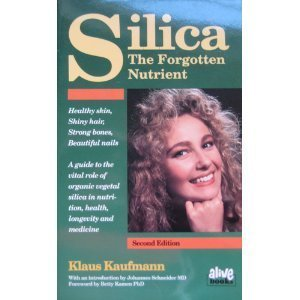 9780920470251: Silica: The Forgotten Nutrient