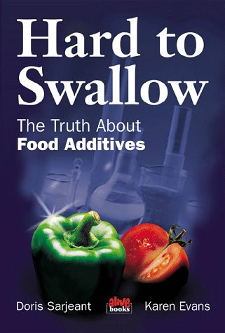 9780920470473: Hard to Swallow: The Truth about Food Additives
