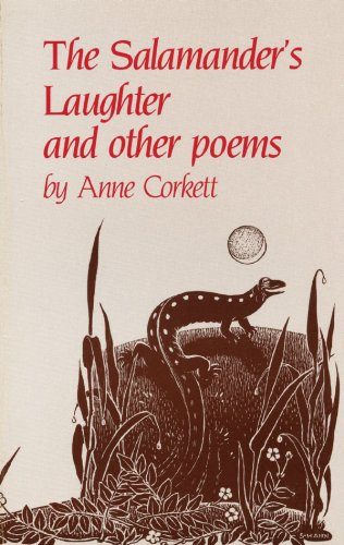 The Salamander's Laughter: And Other Poems: Anne Corkett
