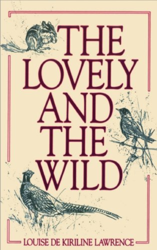 9780920474433: The Lovely and the Wild