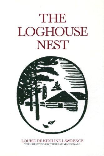 The Loghouse Nest: Lawrence, Louise de