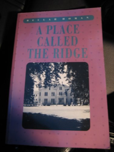 9780920474556: A place called the Ridge