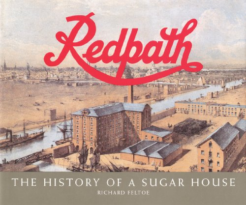 9780920474679: Redpath: The History of a Sugar House (v. 1)