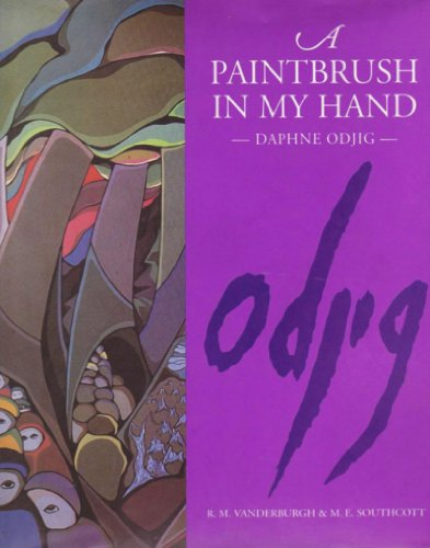 A Paintbrush in My Hand: Daphne Odjig: Daphne Odjig through R. M. Vanderburgh and M. E. Southcott