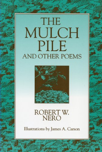 9780920474839: The Mulch Pile: And Other Poems