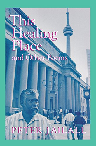 9780920474846: This Healing Place: And Other Poems