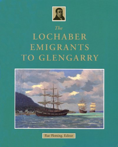 9780920474969: The Lochaber Emigrants to Glengarry