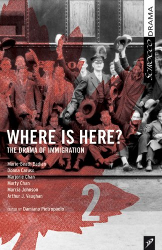 Where is Here? The Drama of Immigration Volume II