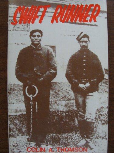 Swift Runner: Thomson, Colin Argyle