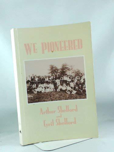 9780920501191: We Pioneered