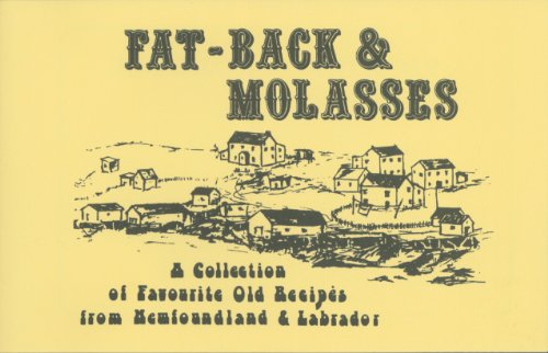 9780920502044: Fat-Back & Molasses : A Collection of Favourite Old Recipes from Newfoundland & Labrador