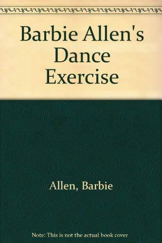 Barbie Allen's Dance Exercise: Allen, Barbie