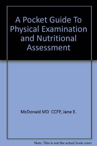 9780920513217: A Pocket Guide to Physical Examination and Nutritional Assessment