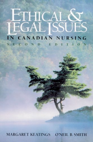 9780920513361: Ethical & Legal Issues in Canadian Nursing, 2e