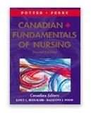 Canadian Fundamentals of Nursing: Patricia A. Potter