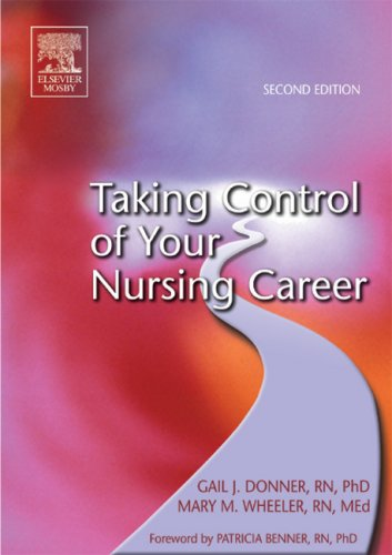 Taking Control of Your Nursing Career, 2e: Donner RN PhD,