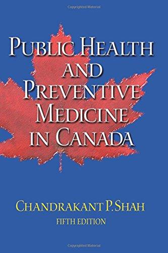 Public Health and Preventive Medicine in Canada: Chandrakant P. Shah