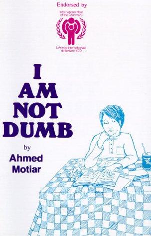 9780920527016: I Am Not Dumb