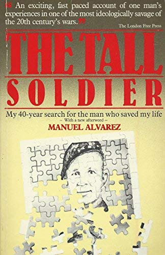 9780920528136: The tall soldier: My 40-year search for the man who saved my life