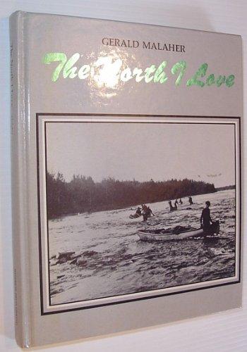 North I Love: Gerald Malaher