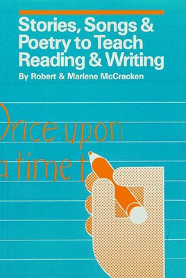Stories, Songs and Poetry to Teach Reading: McCracken, Robert And