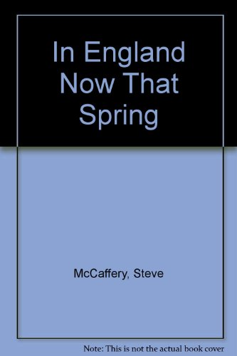 9780920544129: In England Now That Spring