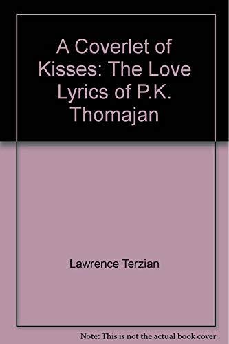 A Coverlet of Kisses: The Love Lyrics: Terzian, Lawrence