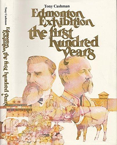 Edmonton Exhibition - The First Hundred Years: Tony Cashman